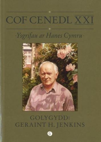 Cof Cenedl XXI - Ysgrifau ar Hanes Cymru (Paperback)