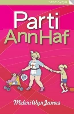 Parti Ann Haf - Cyfres Stori Sydyn (Paperback)