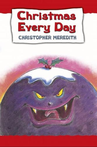 Christmas Every Day (Paperback)