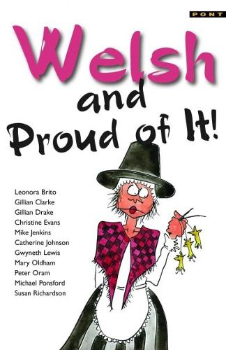 Welsh and Proud of It (Paperback)