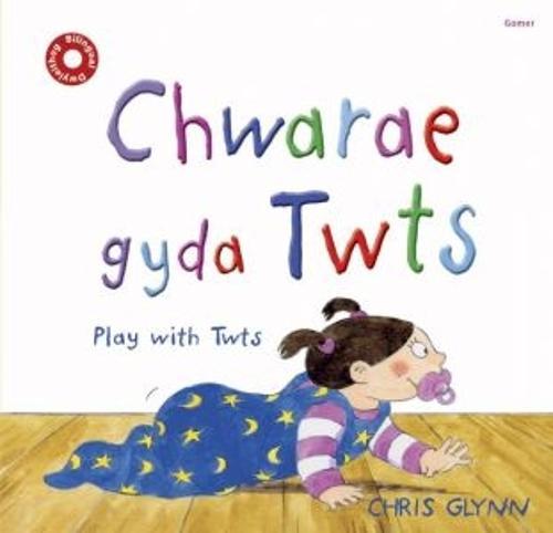 Chwarae gyda Twts (Hardback)