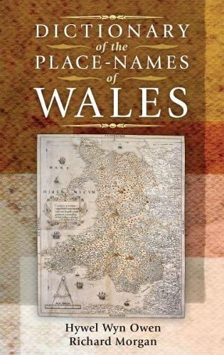 Dictionary of the Place-Names of Wales (Hardback)