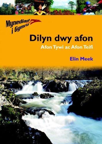 Mynediad i Gymru: 1. Dilyn Dwy Afon Afon Tywi ac Afon Teifi (Paperback)