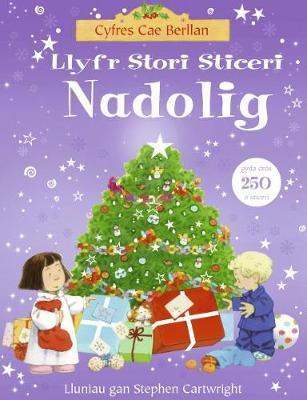 Cyfres Cae Berllan: Llyfr Stori Sticeri Nadolig (Paperback)