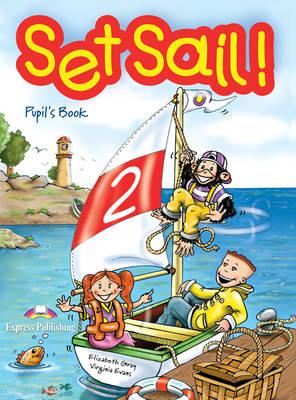 Set Sail!: Pupil's Book Level 2 (Paperback)