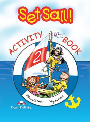 Set Sail!: Activity Book