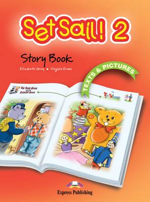 Set Sail!: Story Book Level 2 (Paperback)