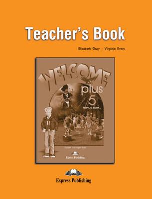 Welcome Plus: Teacher's Book Level 5 (Paperback)