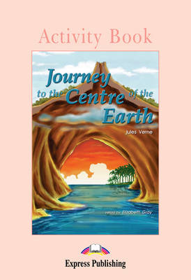 Journey to the Centre of the Earth - Activity Book (Paperback)