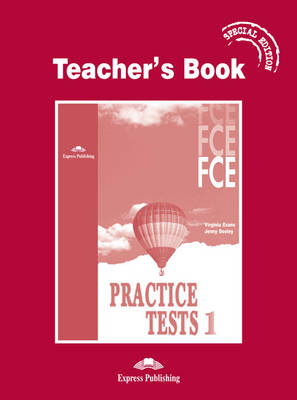 FCE Practice Tests 1: Teacher's Book - Special Edition (Paperback)