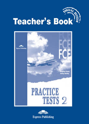 FCE Practice Tests 2: Teacher's Book - Special Edition (Paperback)
