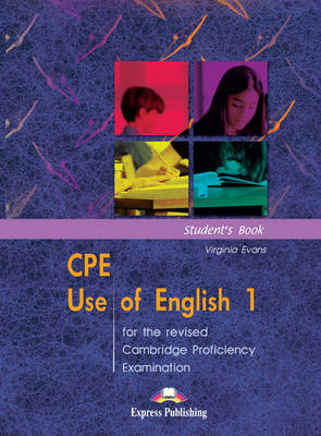 CPE Use of English 1 for the Revised Cambridge Proficiency Examination: Student's Book (Paperback)