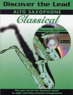 Classical: (Alto Saxophone) - Discover the Lead (Paperback)
