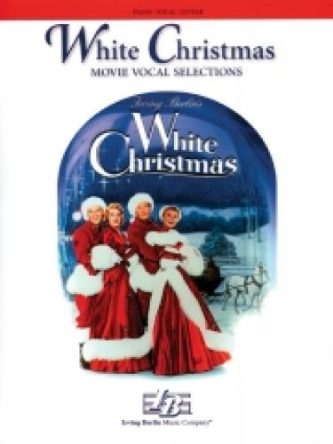 """""""White Christmas"""": Movie Vocal Selections (Paperback)"""