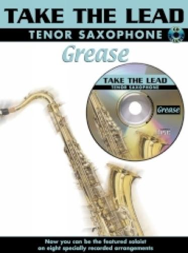 """Grease"": (Tenor Saxophone) - Take the Lead (Paperback)"