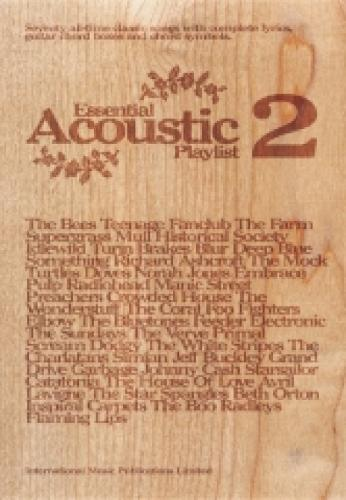 Essential Acoustic Playlist: v. 2: (Chord Songbook) - Essential Playlist (Paperback)