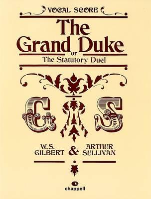 The Grand Duke: (Vocal Score) (Paperback)