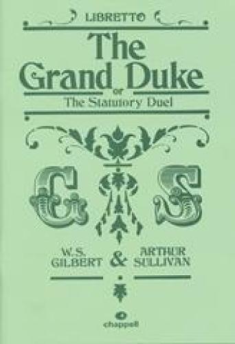 The Grand Duke: (Libretto) (Paperback)