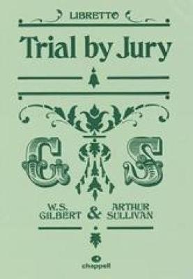 """Trial by Jury"": (Libretto) (Paperback)"