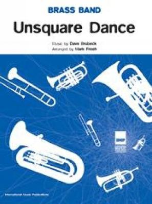 Unsquare Dance: (Brass Band Score and Parts) (Paperback)
