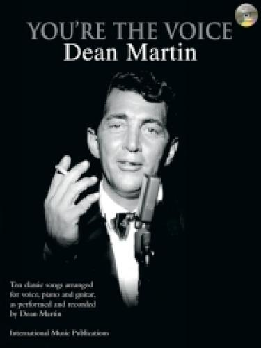 Dean Martin: (Piano, Vocal, Guitar) - You're the Voice (Paperback)