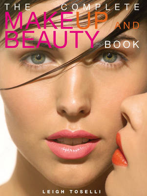 The Complete Make-up and Beauty Book (Paperback)