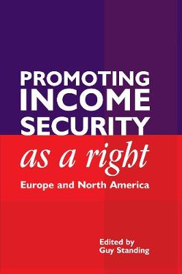 Promoting Income Security as a Right: Europe and North America (Paperback)