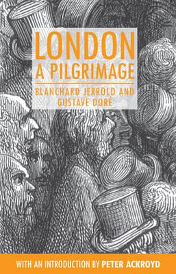 London: A Pilgrimage - Anthem Travel Classics (Paperback)
