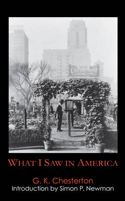 What I Saw in America - Anthem Travel Classics (Paperback)