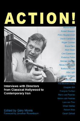 Action!: Interviews with Directors from Classical Hollywood to Contemporary Iran - Anthem Global Media and Communication Studies (Paperback)