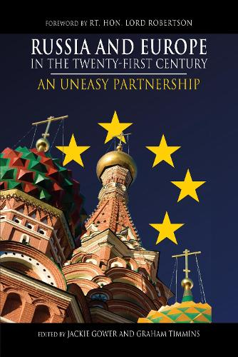 Russia and Europe in the Twenty-First Century: An Uneasy Partnership - Anthem European Studies (Paperback)