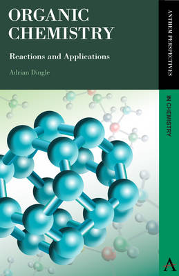 Organic Chemistry: Reactions and Applications (Paperback)