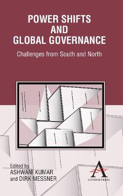 Power Shifts and Global Governance: Challenges from South and North (Hardback)