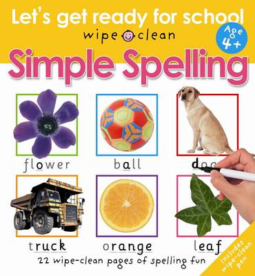 Simple Spelling: Let's Get Ready For School - Let's Get Ready For School (Paperback)