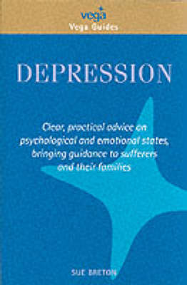 Depression: Your Questions Answered - Vega Guides (Paperback)