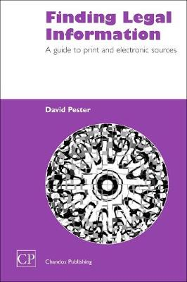 Finding Legal Information: A Guide to Print and Electronic Sources - Chandos Information Professional Series (Paperback)