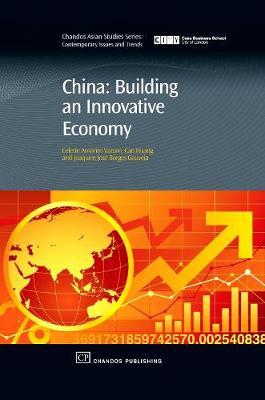 China: Building An Innovative Economy - Chandos Asian Studies Series (Hardback)