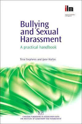 Bullying and Sexual Harassment: A Practical Handbook (Paperback)