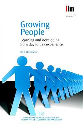 Growing People: Learning and Developing from Day to Day Experience (Paperback)