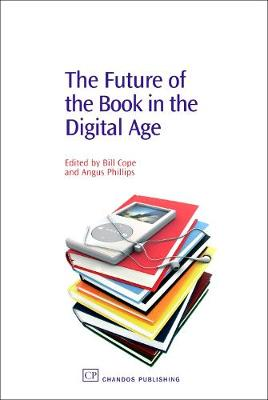 The Future of the Book in the Digital Age (Paperback)