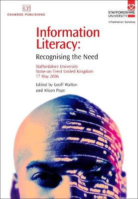 Information Literacy: Recognising the Need (Paperback)