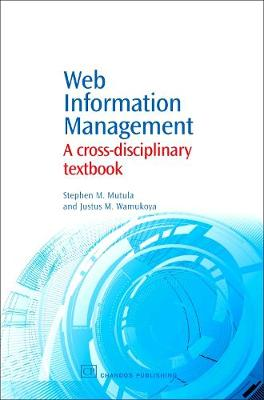 Web Information Management: A Cross-Disciplinary Textbook - Chandos Information Professional Series (Paperback)