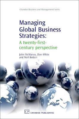Managing Global Business Strategies: A Twenty-First-Century Perspective (Paperback)