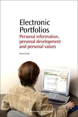 Electronic Portfolios: Personal information, Personal Development and Personal Values (Paperback)