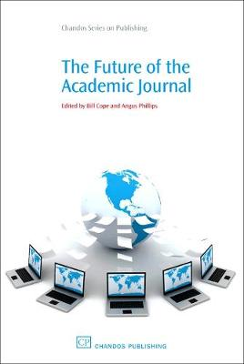 The Future of the Academic Journal (Paperback)