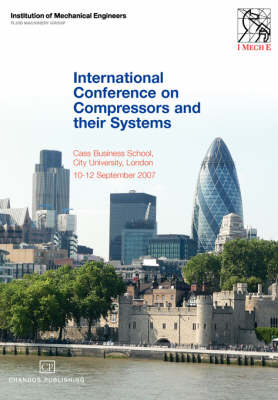 International Conference On Compressors and their Systems (Paperback)