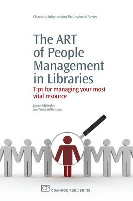 Tips for Managing Your Most Vital Library Resources: People Management (Hardback)
