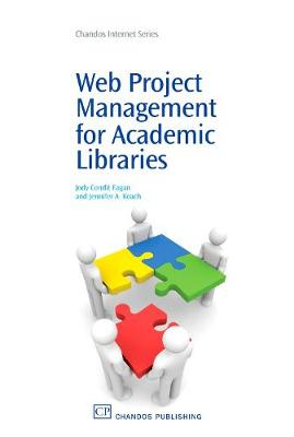 Web Project Management for Academic Libraries (Paperback)