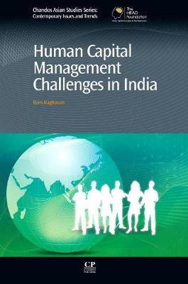 Human Capital Management Challenges in India - Chandos Asian Studies Series (Hardback)