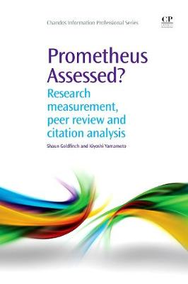 Prometheus Assessed?: Research Measurement, Peer Review, and Citation Analysis (Paperback)
